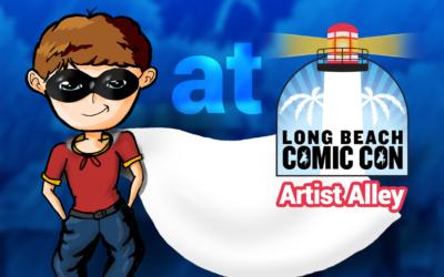 Artist Alley! Long Beach Comic Con! Sept 12-13!